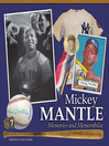 Mickey Mantle (eBook): Memories and Memorabilia